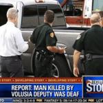 Florida Cops Shoot and Kills Deaf Man For 'Talking Too Loud'