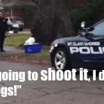 St Clair Shores Michigan Cop Caught on Dashcam Plotting to Kill Dog